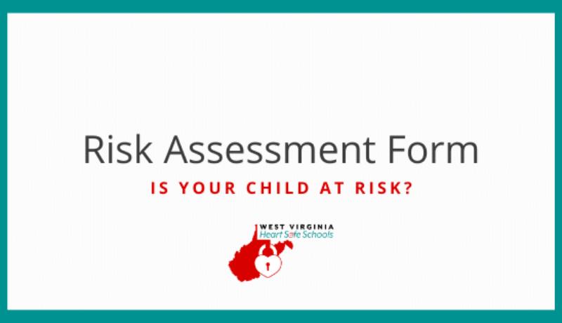 Risk assessement form wv heart safe